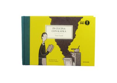 In cucina con Kafka – Mondadori INK