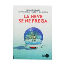 La neve se ne frega – Mondadori INK