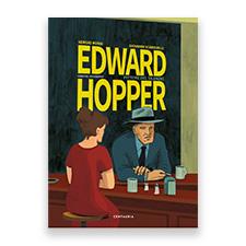 Edward Hopper. Pittore del silenzio – Centauria
