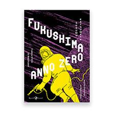 Fukushima anno zero – Rizzoli Lizard